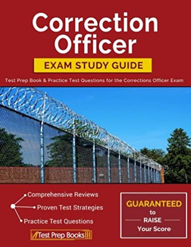 correction officer exam study guide test prep book practice test rh amazon com correctional officer study guide test correctional officer study guide free
