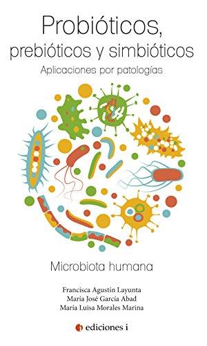 Probióticos, prebióticos y simbióticos (Spanish Edition) by [García, María José,