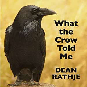 What the Crow Told Me