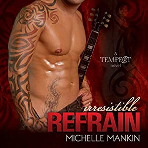 Irresistible Refrain Audiobook