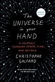 img - for The Universe in Your Hand: A Journey Through Space, Time, and Beyond book / textbook / text book
