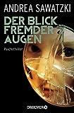 Der Blick fremder Augen: Psychothriller