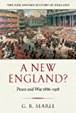 A New England?: Peace and War 1886-1918 (New Oxford History of England)