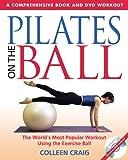 Pilates on the Ball, Colleen Craig, 0892810955