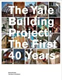 The Yale Building Project, Richard W. Hayes, 0300123167