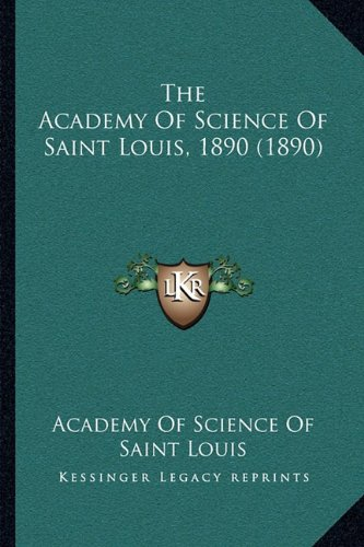 Download The Academy Of Science Of Saint Louis, 1890 (1890) pdf epub