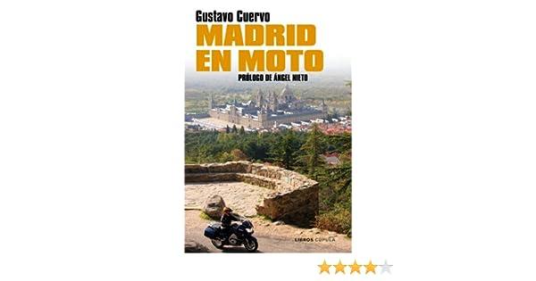 Madrid en moto (Motor): Amazon.es: Cuervo, Gustavo: Libros