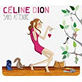 Sans Attendre [Deluxe Edition]