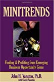 Minitrends, John H. Vanston and Carrie Vanston, 1884154352