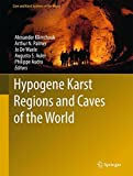 img - for Hypogene Karst Regions and Caves of the World (Cave and Karst Systems of the World) book / textbook / text book