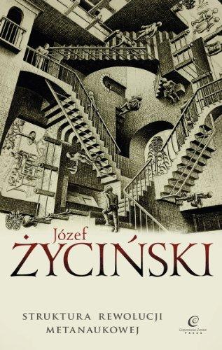 Struktura rewolucji metanaukowej (Polish Edition) Jozef Zycinski