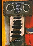 Primitivism and Modern Art (World of Art)
