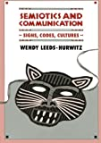 img - for Semiotics and Communication: Signs, Codes, Cultures (Routledge Communication Series) book / textbook / text book