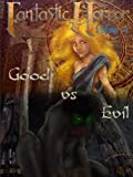 img - for Good Vs. Evil (Fantastic Horror Book 4) book / textbook / text book