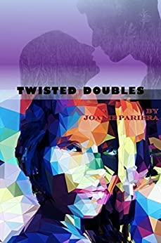 Twisted Doubles: Chillingly Criminal by [Pariera, Joanie]