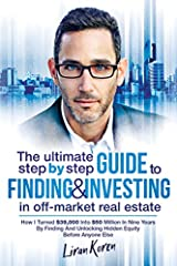 This is not a general overview of real estate flipping nor some inspirational self-help book—this is a step by step, HOW-TO blueprint to build a multi-million dollar real estate empire from scratch. Making millions renting out or flipping rea...