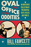 Oval Office Oddities, Bill Fawcett, 0061346179