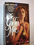 The Golden Mile, John Sherlock, 0451400313