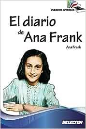 El diario de Ana Frank: Clasicos juveniles: Amazon.es: Ana