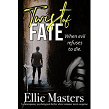 Twist of Fate: A contemporary psychological thriller where romance meets suspense