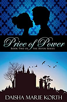 Price of Power: Book Two of the Aspen Series by [Korth, Daisha Marie]