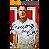 Crossing the Line (The Cross Creek Series Book 2)