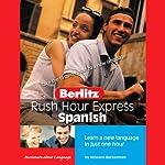 Rush Hour Express Spanish | Berlitz