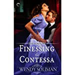 Finessing the Contessa: The Forsters, Book 3 | Wendy Soliman