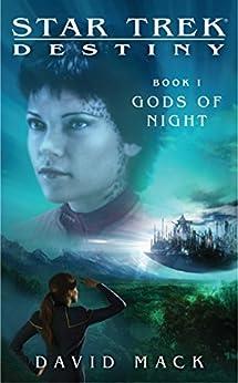 Star Trek: Destiny #1: Gods of Night by [Mack, David]