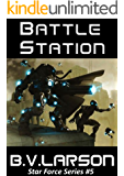 Battle Station (Star Force Series Book 5)