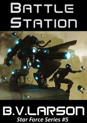 Amazon Battle Station Star Force Series Book 5 Ebook B V