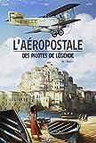 """Afficher """"L'Aéropostale - Des pilotes de légende n° 3 Vachet"""""""