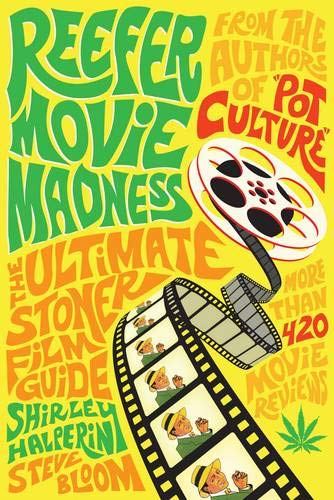 Reefer Express (Reefer Movie Madness: The Ultimate Stoner Film Guide)