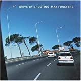 img - for Drive by Shooting by Forsythe, Max (2005) Hardcover book / textbook / text book