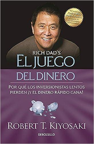El juego del dinero(Rich Dad's Who Took My Money?) (Spanish Edition) by Robert Kiyosaki (2016-08-30)