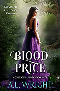Blood Price (Noble of Blood Book 1) by [Wright, A.L.]