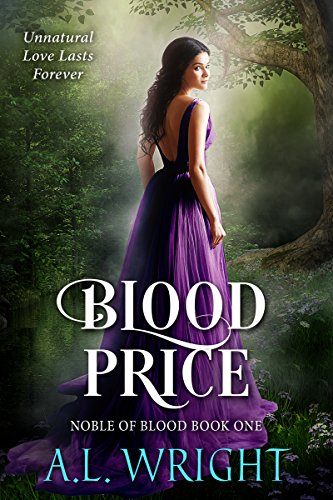 Book: Blood Price (Noble of Blood Book 1) by A L Wright