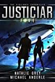 Justiciar (The Vigilante Chronicles Book 5)