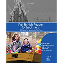 First Finnish Reader for beginners: bilingual for speakers of English