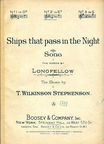 Ships that pass in the Night. Song, the words by Longfellow (Ships That Pass In The Night Longfellow)