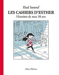 Les Cahiers d'Esther, tome 1 : Histoires de mes 10 ans par Riad Sattouf