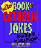 The Second Book of Catholic Jokes, Tom Sheridan, 0879464259