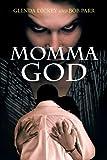 Momma God, Glenda Dickey and Bob Parr, 1620248204