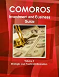 Comoros Investment and Business Guide, IBP USA, 1438767331