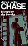 requiem des blondes james hadley chase english and french edition
