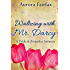 Waltzing with Mr. Darcy: A Pride and Prejudice Intimate (Pemberley Tales Book 2)