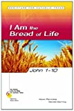 img - for John 1-10: I Am the Bread of Life (Six Weeks with the Bible for Catholic Teens) book / textbook / text book