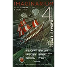 Imaginarium 4: The Best Canadian Speculative Writing