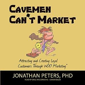 Cavemen Can't Market Audiobook