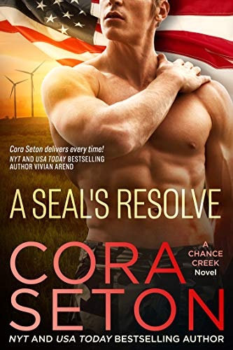A SEAL's Resolve (SEALs of Chance Creek Book 6) by [Seton, Cora]